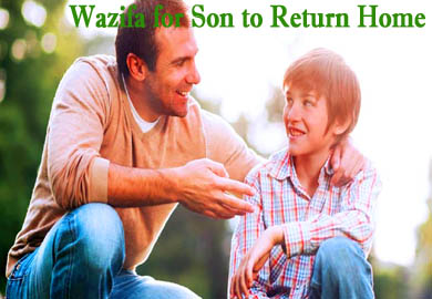 Wazifa for Son to Return Home Immediately