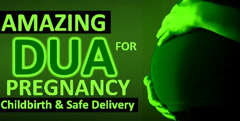 Dua For Safe Pregnancy