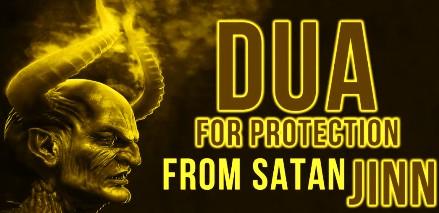 Dua To Seek Protection From Jinn